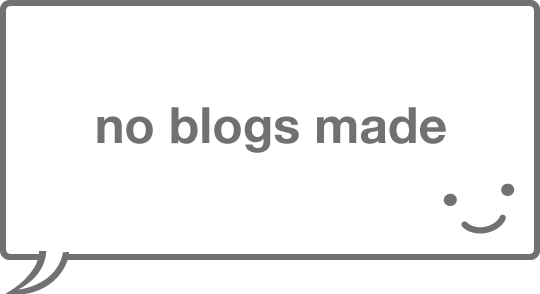 no blogs made
